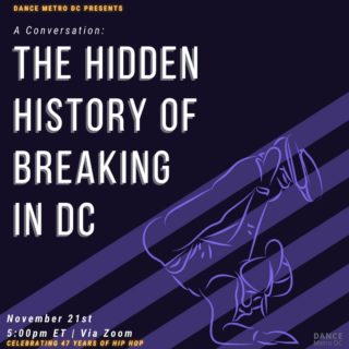 """To celebrate the 47th birthday of Hip Hop Culture, DMDC presents """"A Conversation: The Hidden History of Breaking in DC!"""" This virtual conversation will be hosted by DC Hip Hop Historian and B-Boy, Anthony """"A-tone"""" Hovington, who will share the oral history of four decades of Breakers in the region. A-tone will be joined by DMV's very own DJ Ron """"RBI"""" Brown and B-Boy Jerry """"Flo Master"""" Randolph. The three will highlight the special relationship between the DJ and the B-Boy with an interview and Breaking exhibition. Register via the link in our bio! • • • When: Saturday, November 21st, 5:00pm EST Where: Zoom Do you need to register? YES! Speakers: @atonethehiphophistorian @flomaster73 @dj_rbi  • • • #dcdance #dancemetreodc #breaking #bboy"""
